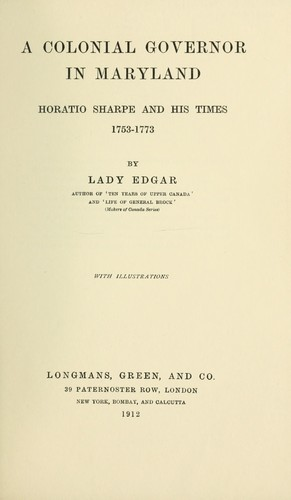 A colonial governor in Maryland by Edgar, Matilda Ridout lady.