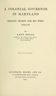 Cover of: A colonial governor in Maryland | Edgar, Matilda Ridout lady.