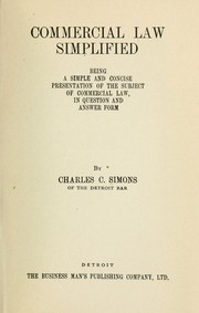 Cover of: Commercial law simplified | Simons, Charles C.