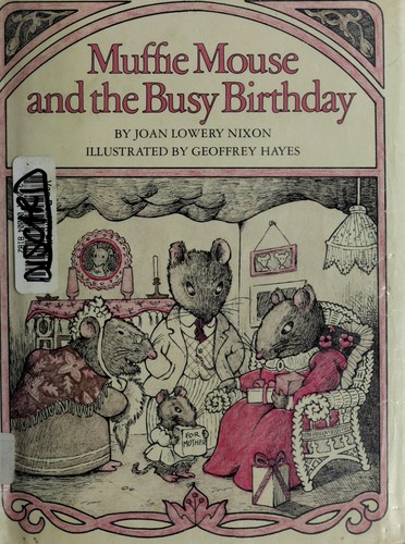 Muffie Mouse and the busy birthday by Joan Lowery Nixon