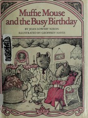 Cover of: Muffie Mouse and the busy birthday | Joan Lowery Nixon