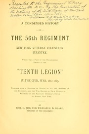 Cover of: A condensed history of the 56th regiment | Joel C Fisk