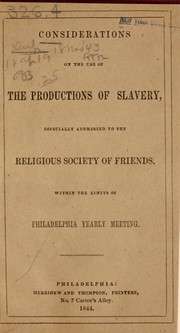 Cover of: Considerations on the use of the productions of slavery | Samuel Rhoads