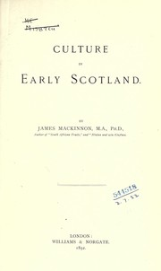 Cover of: Culture in early Scotland | Mackinnon, James