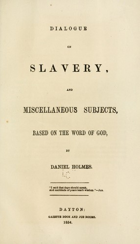 Dialogue on slavery by Daniel Holmes