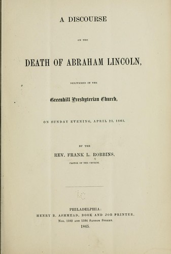 A discourse on the death of Abraham Lincoln by Francis Le Baron Robbins