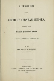 Cover of: A discourse on the death of Abraham Lincoln by Francis Le Baron Robbins