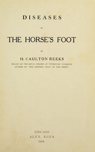Diseases of the horse's foot by H. Caulton Reeks
