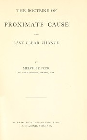 Cover of: The doctrine of proximate cause and last clear chance | Melville Peck