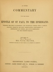 Cover of: An entire commentary upon the whole Epistle of St. Paul to the Ephesians by Paul Baynes