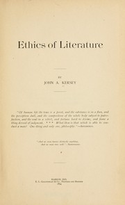 Cover of: Ethics of literature | John A. Kersey