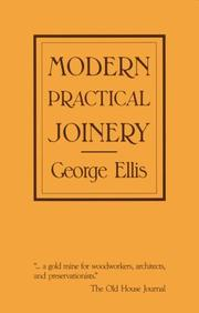 Cover of: Modern practical joinery by Ellis, George
