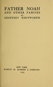 Cover of: Father Noah and other fancies | Whitworth, Geoffrey Arundel