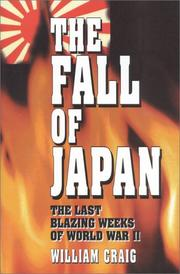 Cover of: The fall of Japan by Craig, William