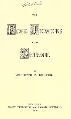 The five jewels of the orient by Juliette T. Burton