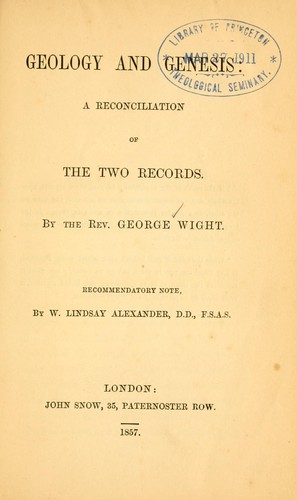 Geology and Genesis by George Wight