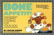 Cover of: Bone appétit! by Suzan Anson