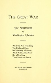 Cover of: The great war | Washington Gladden