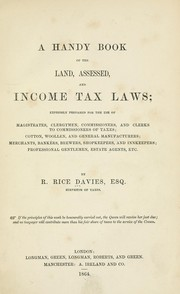 Cover of: A handy book of the land, assessed, and income tax laws | R. Rice Davies