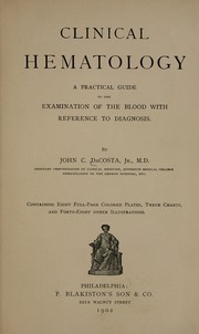 Cover of: Clinical hematology by John C. DaCosta
