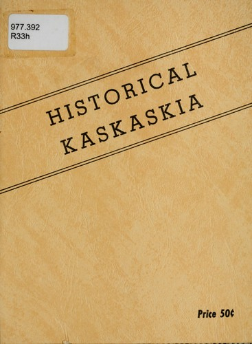 Historical Kaskaskia by August Reyling