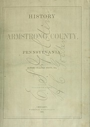 Cover of: History of Armstrong County, Pennsylvania | Robert Walter Smith