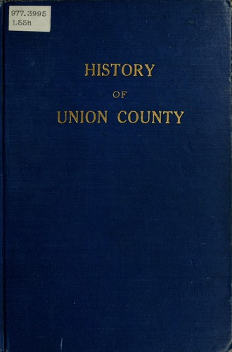 History of Union County by Lulu Leonard
