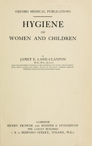 Hygiene of women and children by Janet Elizabeth Lane-Claypon Forber