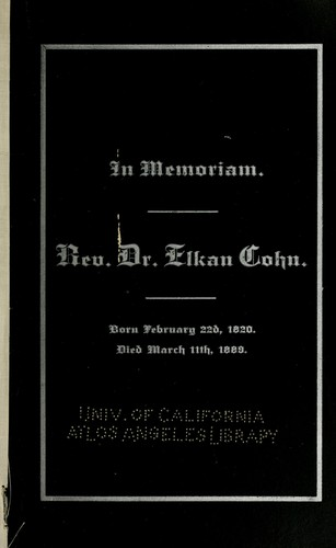 In memoriam. Rev. Dr. Elkan Cohn by Jacob Voorsanger