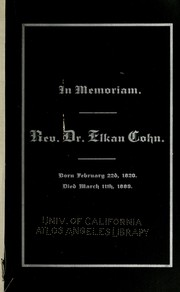 Cover of: In memoriam. Rev. Dr. Elkan Cohn | Jacob Voorsanger