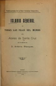 Cover of: Islario general de todos las islas del mundo | Santa Cruz, Alonso de