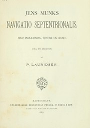 Cover of: Jens Munks Navigatio septentrionalis by Jens Munk