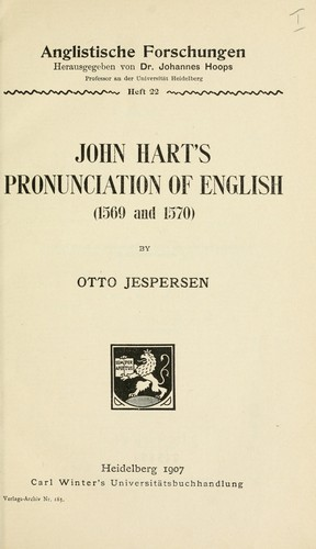 John Hart's pronunciation of English (1569-1570) by Otto Jespersen