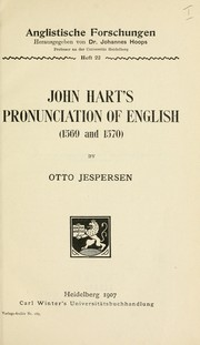 Cover of: John Hart's pronunciation of English (1569-1570) by Otto Jespersen