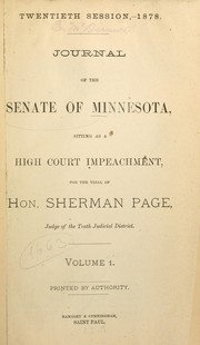 Cover of: Journal of the Senate of Minnesota, sitting as a high court [of] impeachment, for the trial of Hon. Sherman Page, judge of the Tenth Judicial District | Sherman Page