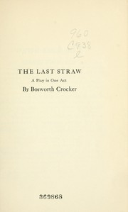 Cover of: The last straw | Bosworth Crocker