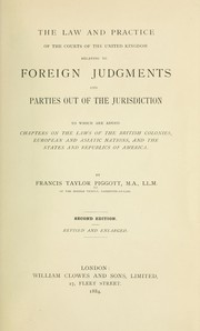Cover of: The law and practice of the courts of the United Kingdom | Francis Taylor Piggot