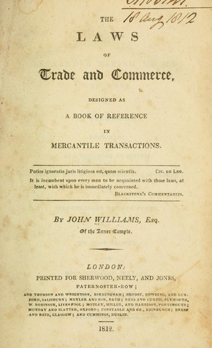The laws of trade and commerce by Williams, John of the Inner Temple.