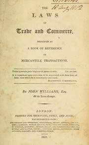 Cover of: The laws of trade and commerce | Williams, John of the Inner Temple.