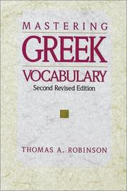 Cover of: Mastering Greek vocabulary | Thomas A. Robinson