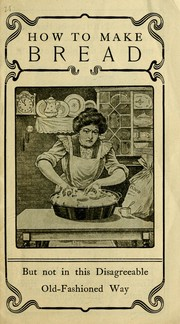 Cover of: How to make bread by Sallie Bingham Center for Women's History and Culture