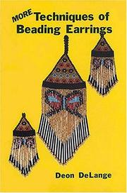 Cover of: More techniques of beading earrings | Deon DeLange