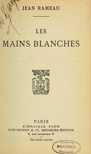 Les mains blanches by Jean Rameau