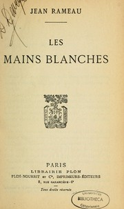 Cover of: Les mains blanches | Jean Rameau