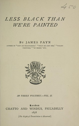 Less black than we're painted by James Payn