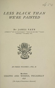 Cover of: Less black than we're painted | James Payn