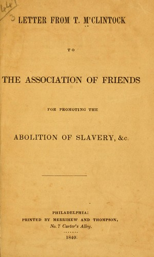 Letter from T. M'Clintock to the Association of Friends for promoting the abolition of slavery by M'Clintock, Thomas
