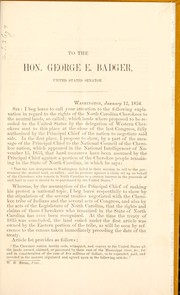 Cover of: Letter to the Hon. George E. Badger, of the United States Senate, in vindication of the rights of the Cherokees in North Carolina to the neutral lands | Taylor, James
