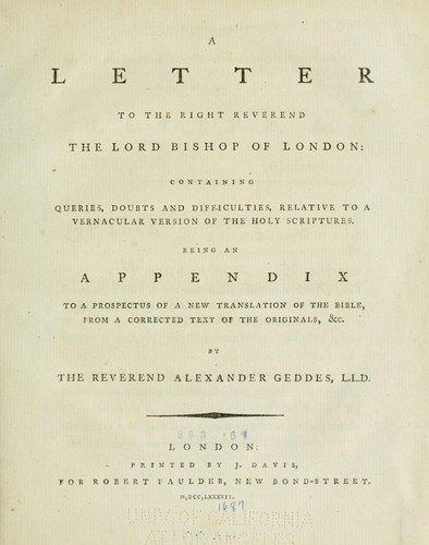 A letter to the Right Reverend the Lord Bishop of London by Alexander Geddes