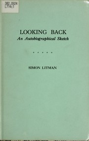 Cover of: Looking back : an autobiographical sketch | Litman, Simon